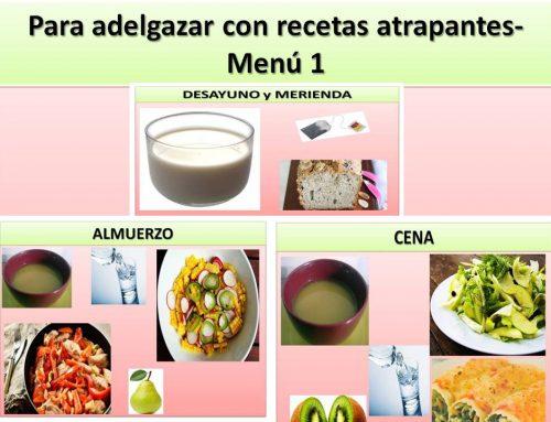 Para adelgazar con recetas atrapantes- Menú 1